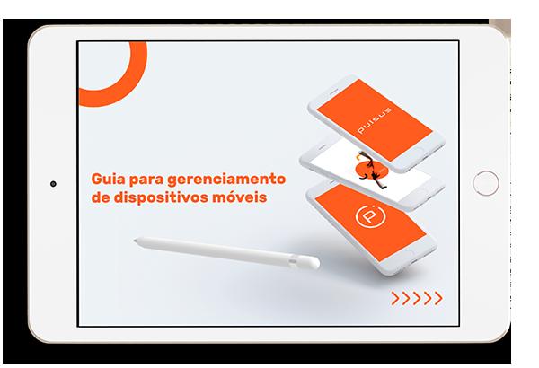 Guia para conhecimento do Gerenciamento de Dispositivos Móveis