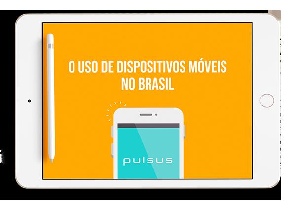 Infográfico: Como é o uso dos dispositivos móveis no Brasil